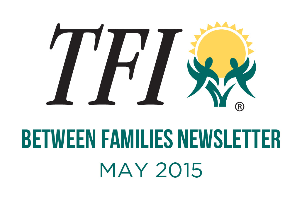 May 2015 – Between Families Newsletter