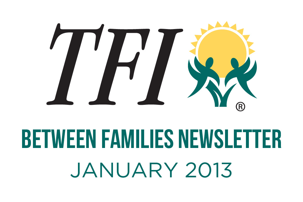 January 2013 – Between Families Newsletter